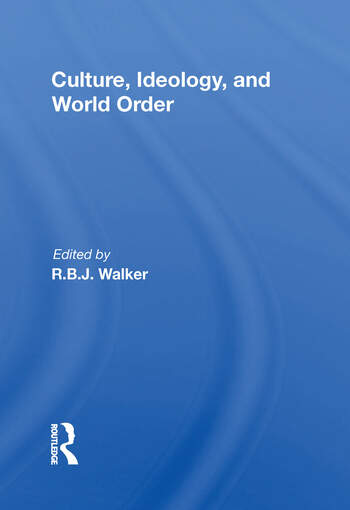 Culture, Ideology, And World Order book cover
