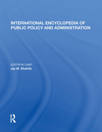 International Encyclopedia of Public Policy and Administration Volume 2 book cover