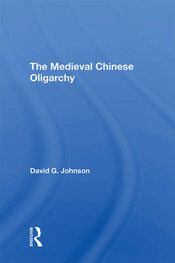 The Medieval Chinese Oliogarchy book cover