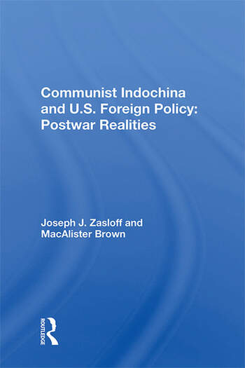 Communist Indochina And U.s. Foreign Policy Postwar Realities book cover