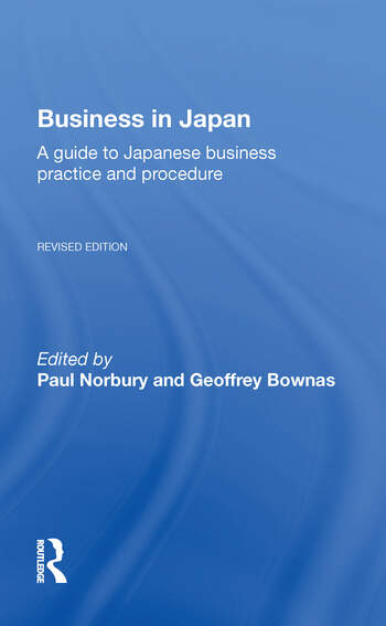 Business In Japan a Guide To Japanese Business Practice And Procedure-- Fully Revised Edition book cover