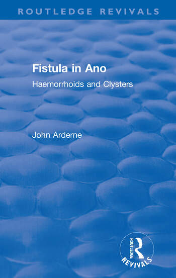 Fistula in Ano Haemorrhoids and Clysters book cover