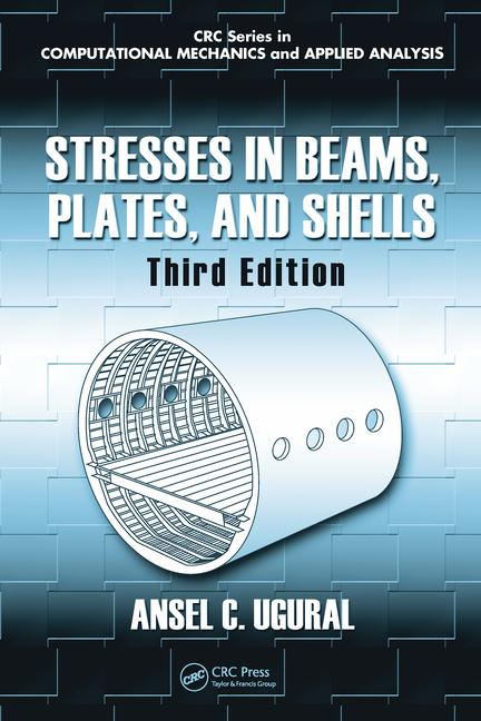 Stresses in Beams, Plates, and Shells book cover