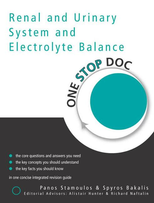 One Stop Doc Renal and Urinary System and Electrolyte Balance book cover