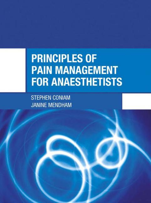 Principles of Pain Management for Anaesthetists book cover