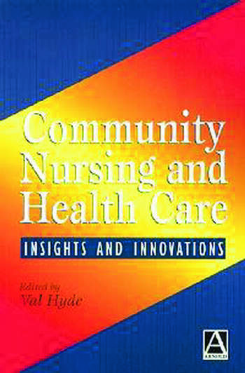 Community Nursing and Health Care Insights and Innovations book cover