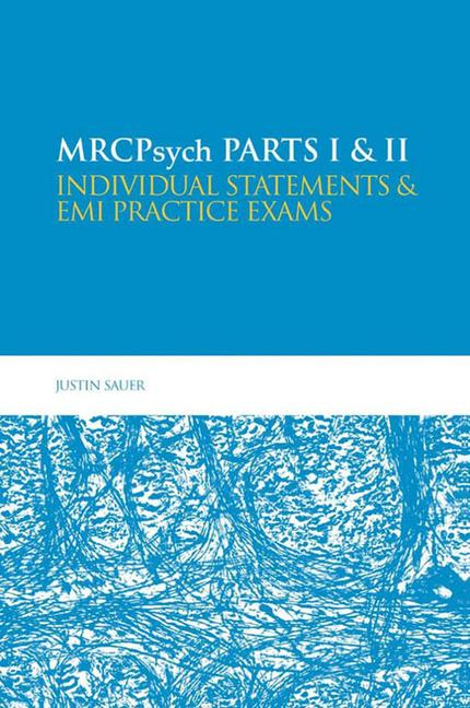 MRCPsych Parts I & II: Individual statements and EMI practice exams book cover