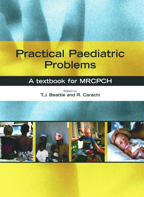 Practical Paediatric Problems A textbook for MRCPCH book cover