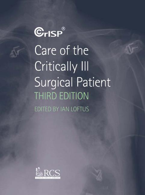 Care of the Critically Ill Surgical Patient book cover
