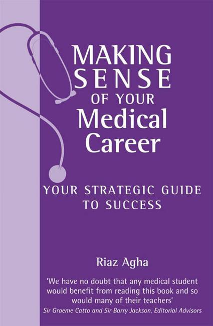 Making Sense of Your Medical Career your strategic guide to success book cover