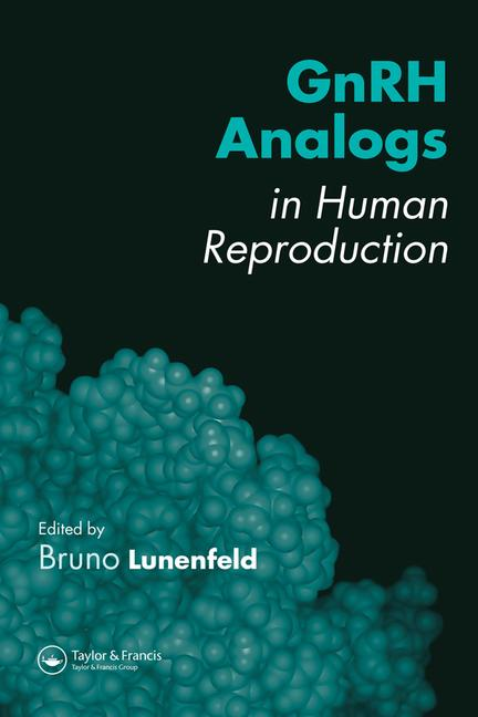 GnRH Analogs in Human Reproduction book cover