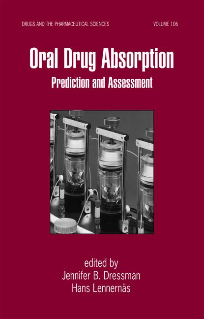 Oral Drug Absorption Prediction and Assessment book cover