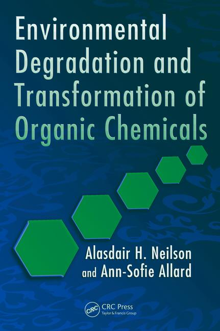 Environmental Degradation and Transformation of Organic Chemicals book cover