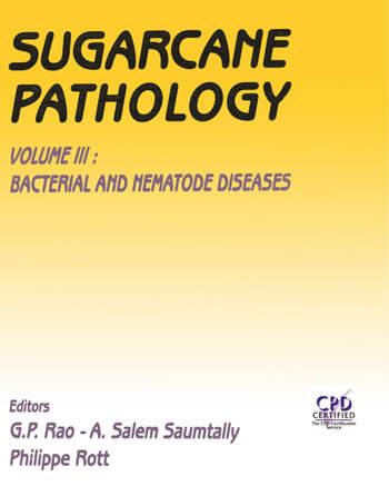 Sugarcane Pathology, Vol. 3 Bacterial and Nematode Diseases book cover