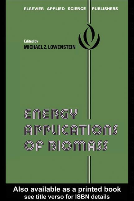 Energy Applications of Biomass book cover