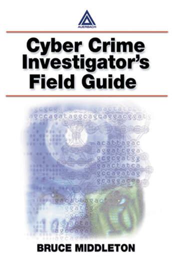 Cyber Crime Investigator's Field Guide book cover