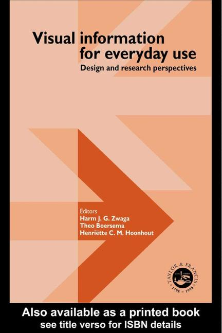 Visual Information For Everyday Use Design And Research Perspectives book cover