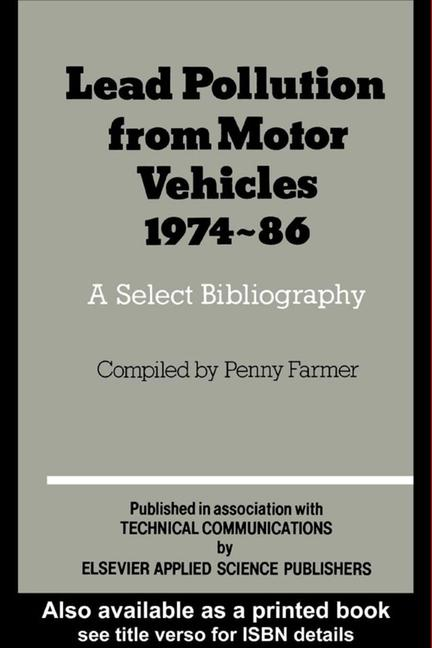 Lead Pollution From Motor Vehicles 1974-1986 A select bibliography book cover