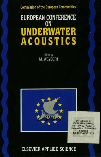 European Conference on Underwater Acoustics Proceedings of the European Conference on Underwater Acoustics, held at Luxembourg, 14-18 September 1992 book cover