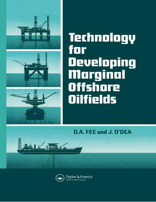 Technology for Developing Marginal Offshore Oilfields book cover