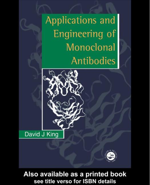 Applications And Engineering Of Monoclonal Antibodies book cover