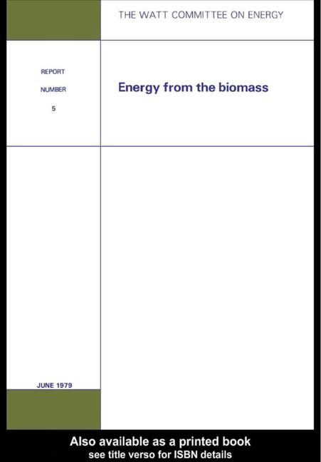 Energy from the Biomass Watt Committee: report number 5 book cover