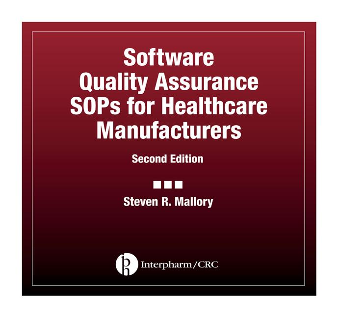Software Quality Assurance SOPs for Healthcare Manufacturers book cover