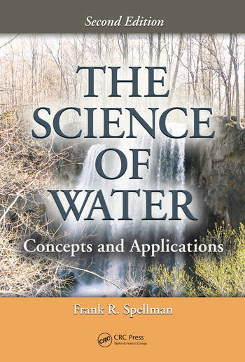 The Science of Water Concepts and Applications, Second Edition book cover