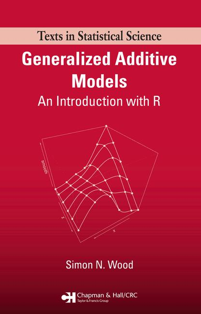 Generalized Additive Models An Introduction with R book cover