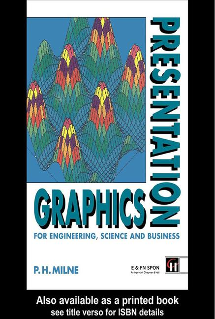 Presentation Graphics for Engineering, Science and Business book cover