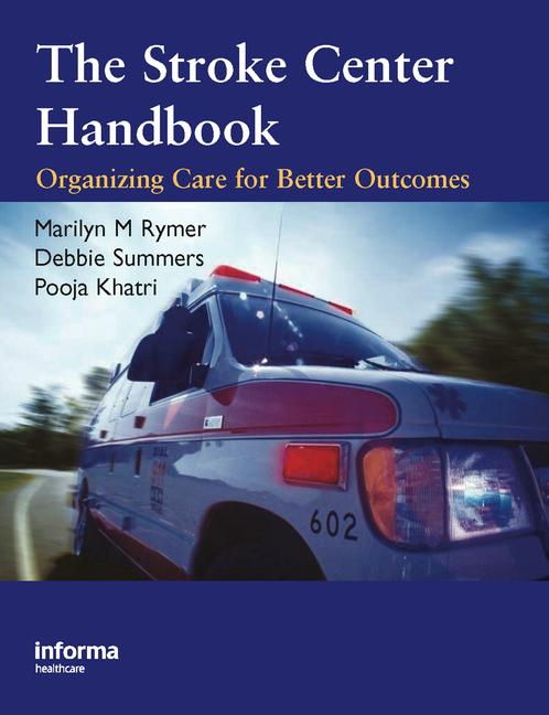 The Stroke Center Handbook Organizing Care for Better Outcomes book cover