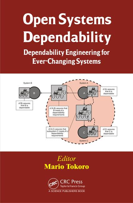 Open Systems Dependability Dependability Engineering for Ever-Changing Systems book cover