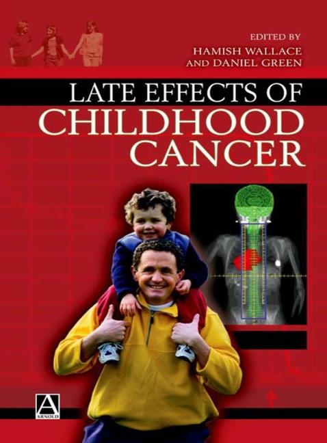 Late Effects of Childhood Cancer book cover