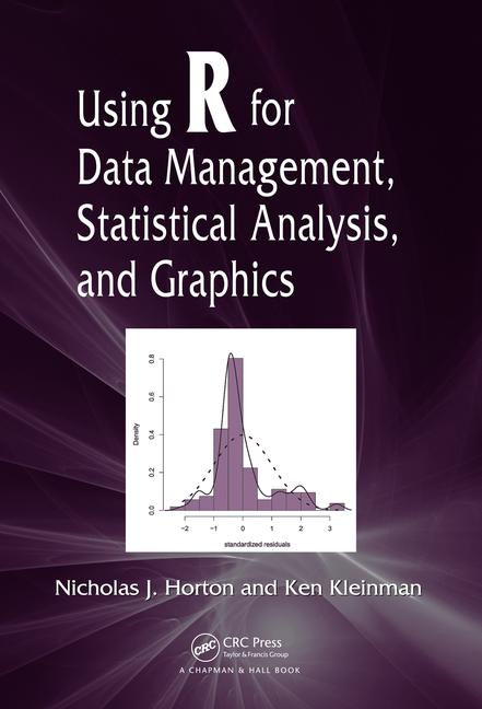 Using R for Data Management, Statistical Analysis, and Graphics book cover