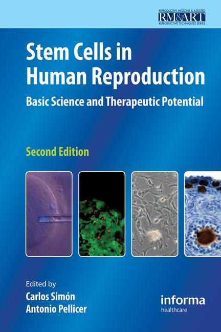 Stem Cells in Human Reproduction Basic Science and Therapeutic Potential book cover
