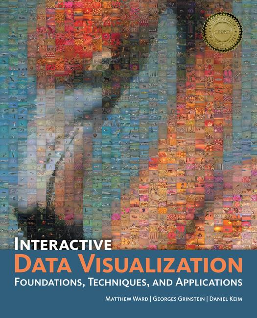 Interactive Data Visualization Foundations, Techniques, and Applications book cover