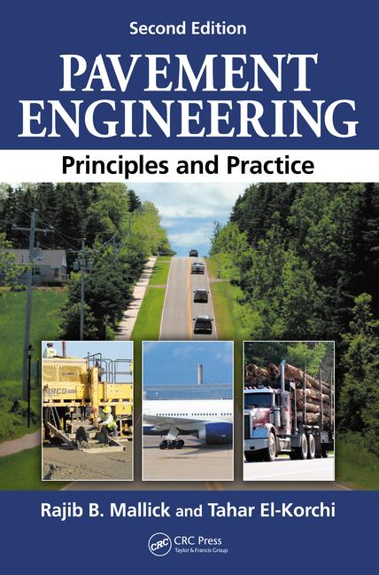 Pavement Engineering Principles and Practice, Second Edition book cover