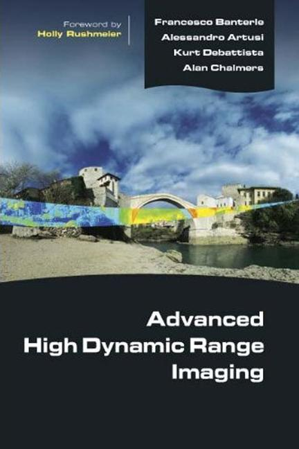 Advanced High Dynamic Range Imaging Theory and Practice book cover