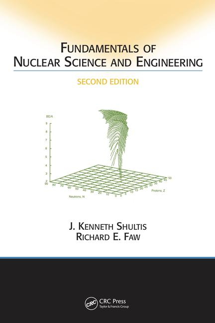 Fundamentals of Nuclear Science and Engineering book cover
