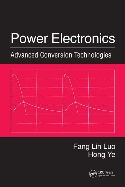 Power Electronics Advanced Conversion Technologies book cover