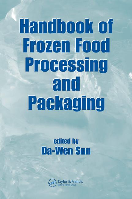 Handbook of Frozen Food Processing and Packaging book cover