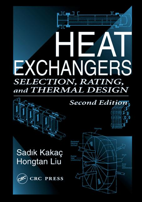Heat Exchangers Selection, Rating, and Thermal Design, Second Edition book cover