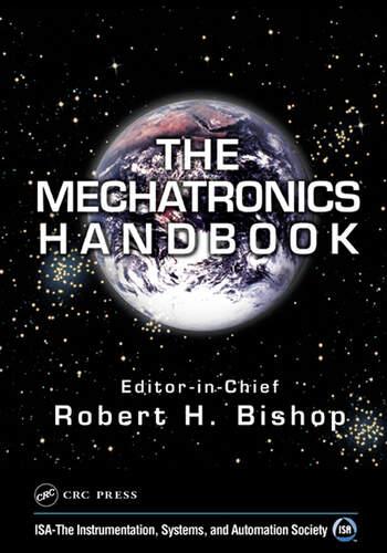 The Mechatronics Handbook - 2 Volume Set book cover