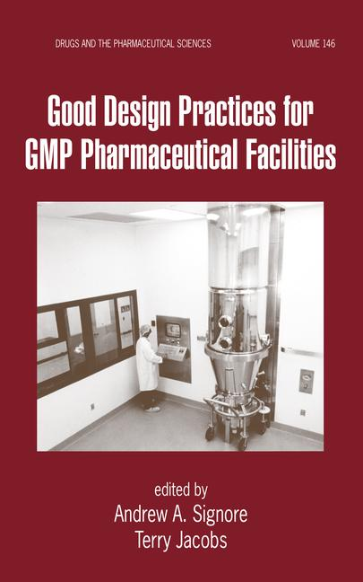 Good Design Practices for GMP Pharmaceutical Facilities book cover