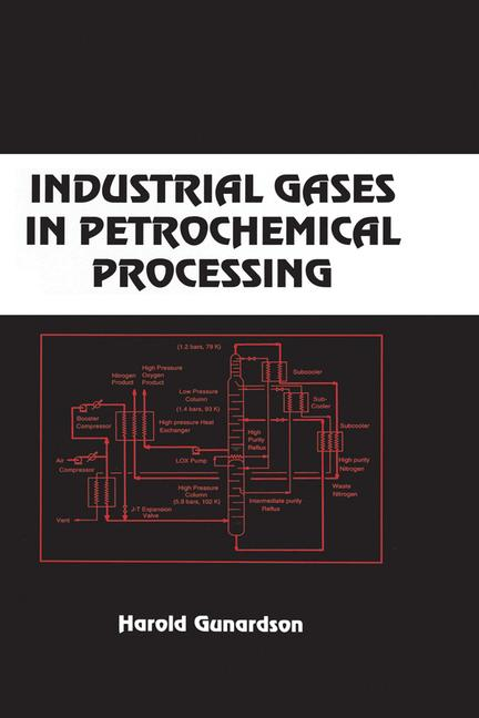 Industrial Gases in Petrochemical Processing Chemical Industries book cover