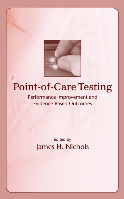 Point-of-Care Testing Performance Improvement and Evidence-Based Outcomes book cover
