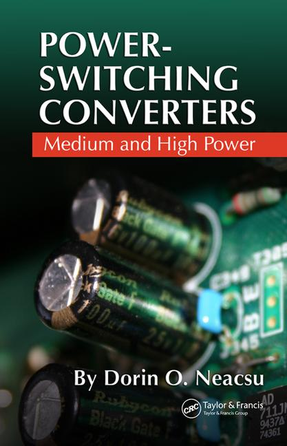 Power-Switching Converters Medium and High Power book cover
