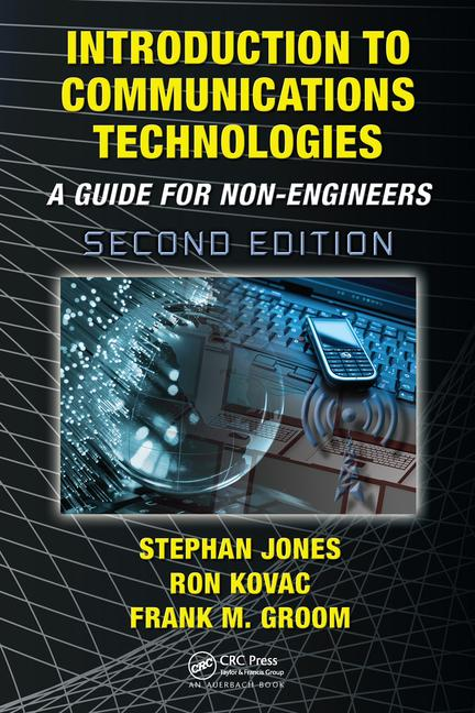 Introduction to Communications Technologies A Guide for Non-Engineers, Second Edition book cover