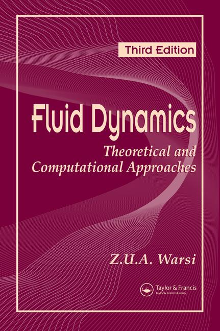 Fluid Dynamics Theoretical and Computational Approaches, Third Edition book cover