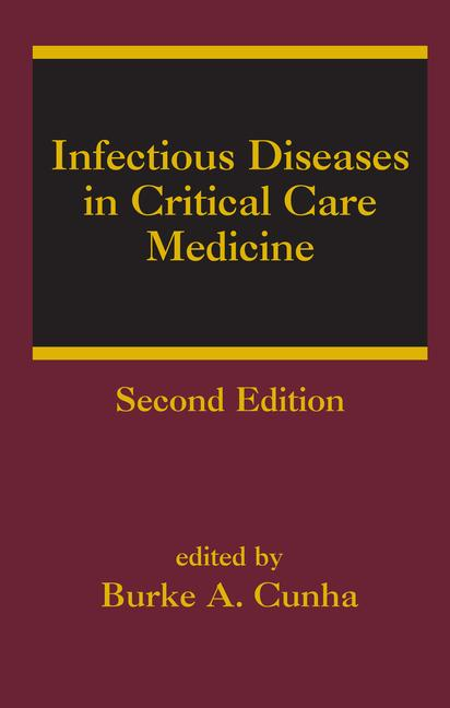 Infectious Diseases in Critical Care Medicine book cover